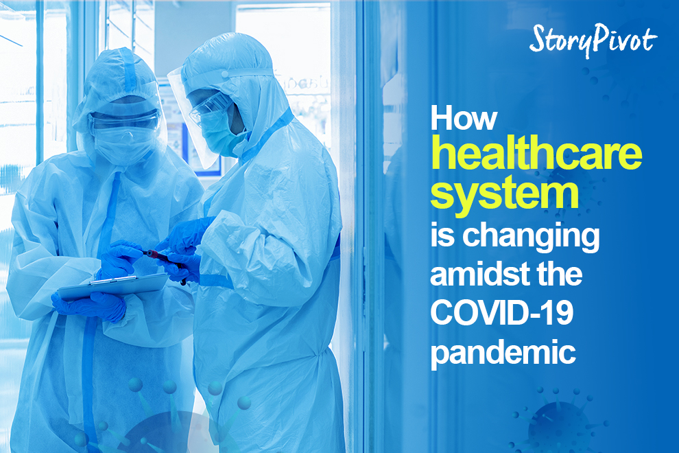 How healthcare system is changing amidst the Covid-19 pandemic