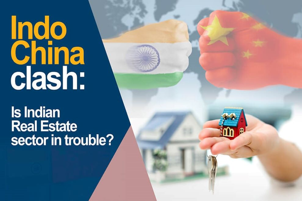 Indo-China Clash: Is Indian Real Estate sector in trouble